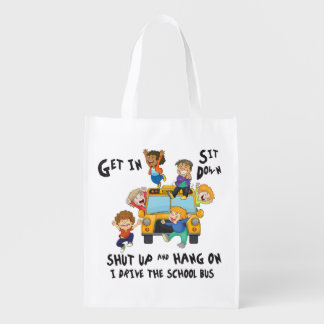 Funny School Bus Driver  Back to School Grocery Bag