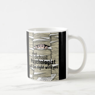 Funny School Psychologist Buried in Paperwork Mug