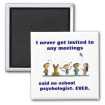 Funny School Psychologist Magnet