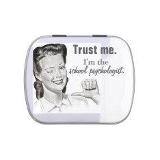 Funny School Psychology Candy Tin at Zazzle
