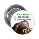 Funny School Student Body Election Campaign Pin