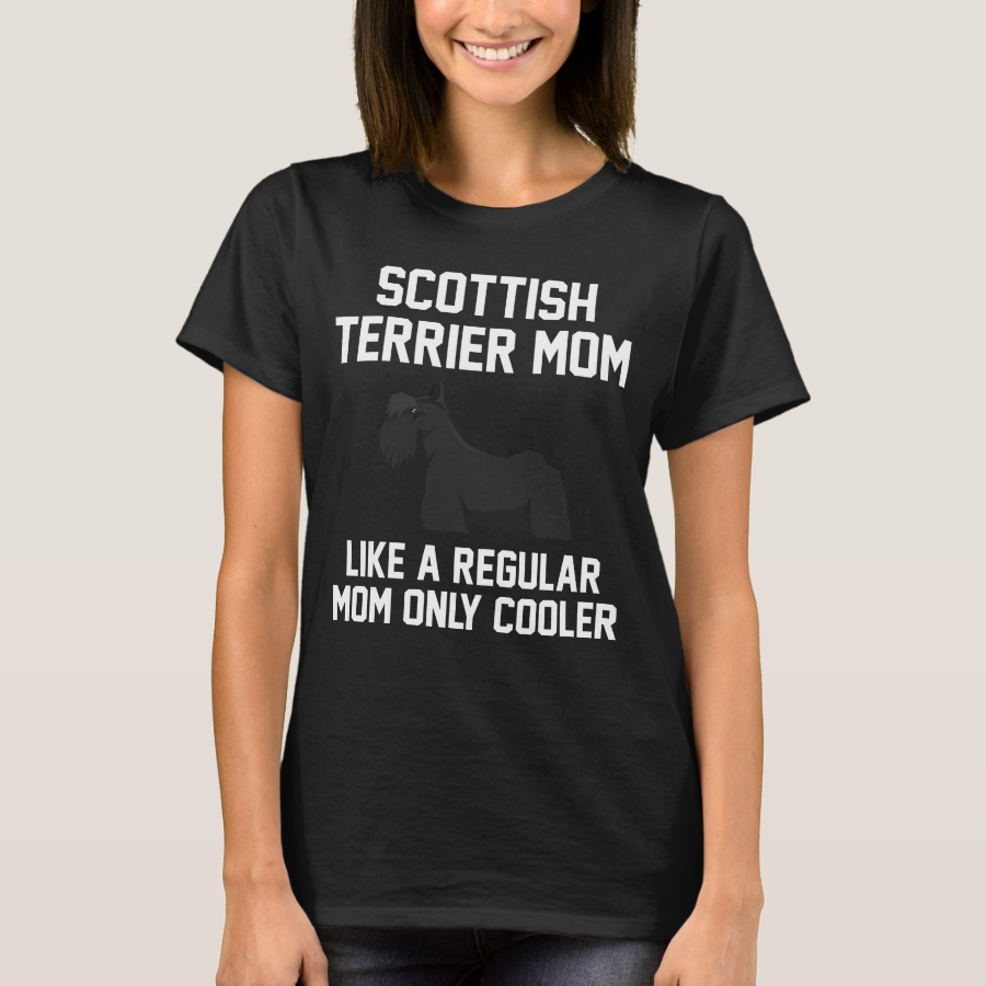 Funny Scottish Terrier Mom T-Shirt - Best Selling Long-Sleeve Street Fashion Shirt Designs