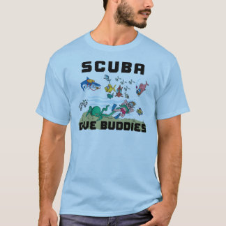 Funny SCUBA Dive Buddy T-Shirt