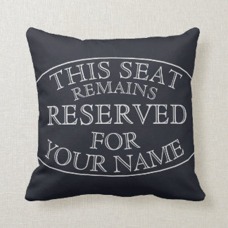 Funny Seat Saver Reserved Edition Throw Pillow