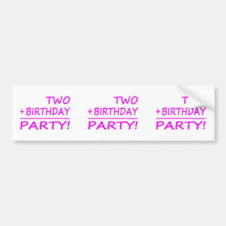 Funny Second Birthdays : Two + Birthday = Party Car Bumper Sticker