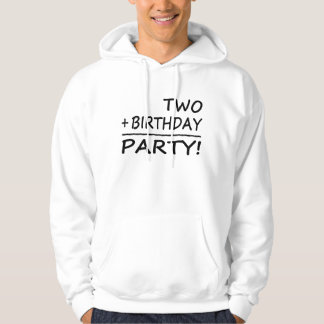 Funny Second Birthdays : Two + Birthday = Party Hoodie