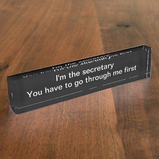 Funny Office Secretary Desk Plaque Desk Name Plate ... |Funny Signs Office Secretary