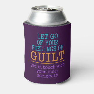Funny Self-Knowledge drink coolers Can Cooler