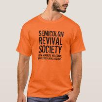 Funny Semicolon Revival Society T-Shirt