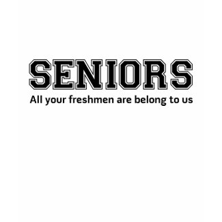 Funny SENIOR High School Slogan Shirt shirt