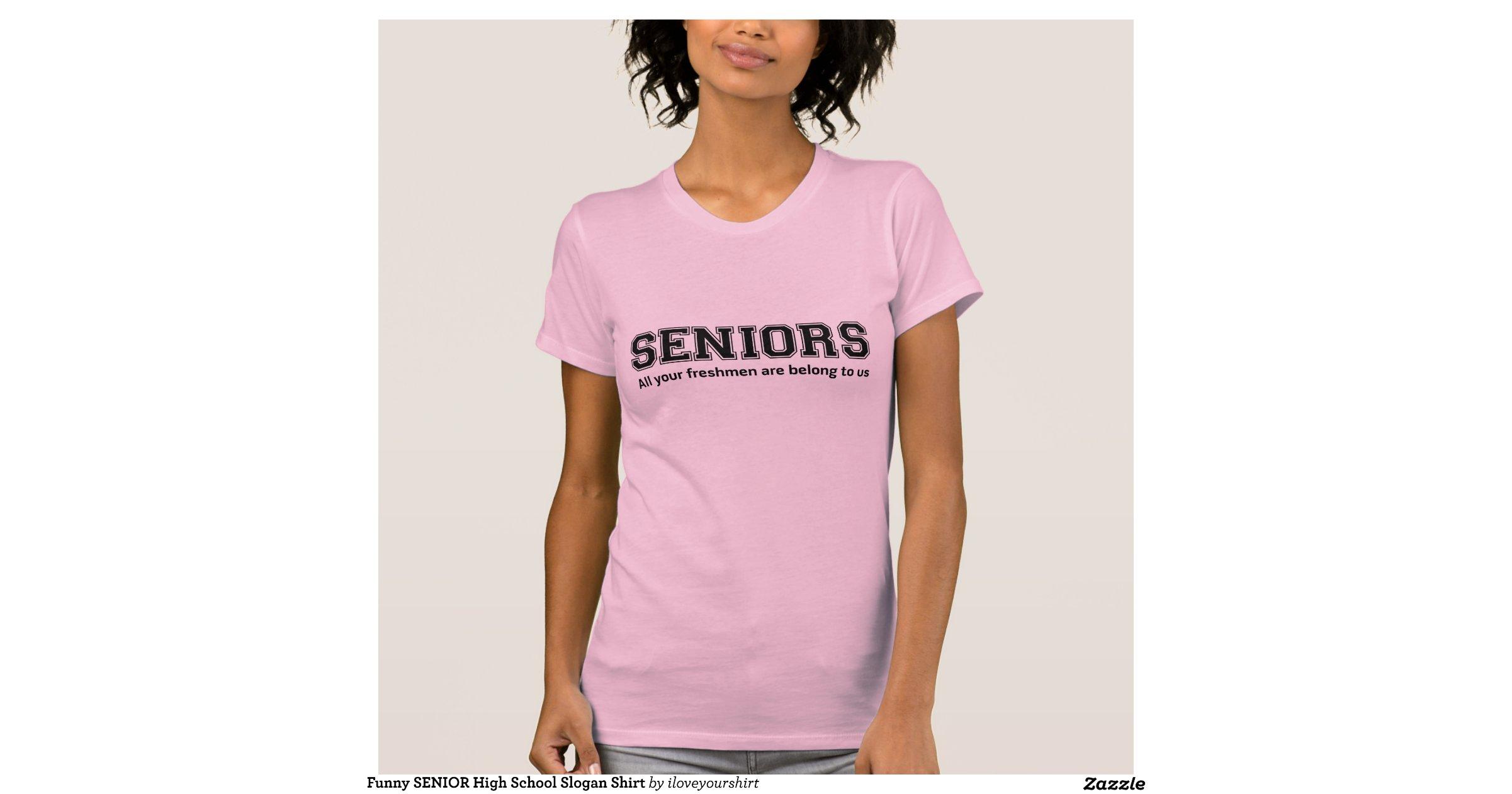 Funny Senior High School Slogan Shirt