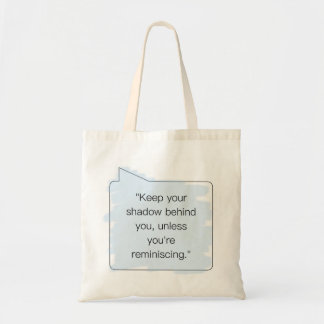 Funny Shadow Quote Wisdom Tote Bag
