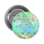 Funny Shakespeare insult quotation Elizabethan art 2 Inch Round Button
