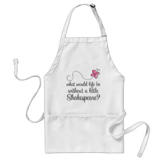 Funny Shakespeare Quote Gift Adult Apron