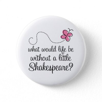 funny pin up quotes. Funny Shakespeare Quote Gift