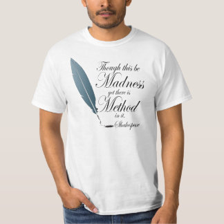 Funny Shakespeare Quote T-Shirt