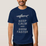 Funny Shark Keep Calm and Swim Faster Tee Shirt