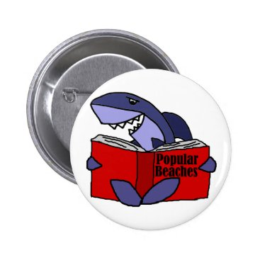 Beach Themed Funny Shark Reading Popular Beaches Book Button