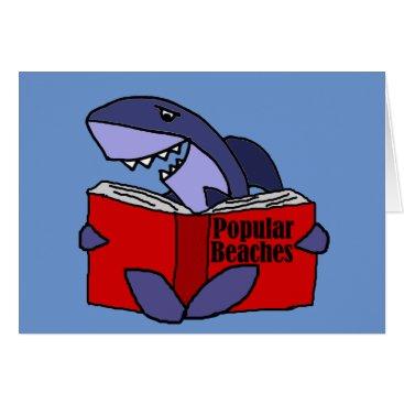 Beach Themed Funny Shark Reading Popular Beaches Book Card