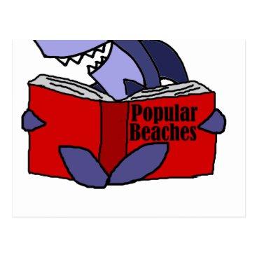Beach Themed Funny Shark Reading Popular Beaches Book Postcard