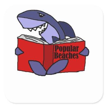 Beach Themed Funny Shark Reading Popular Beaches Book Square Sticker