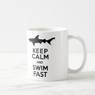 Funny Shark Warning - Keep Calm and Swim Fast Coffee Mug