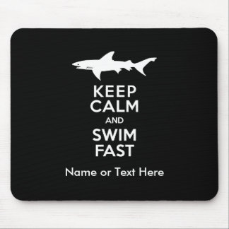 Funny Shark Warning - Keep Calm and Swim Fast Mouse Pad