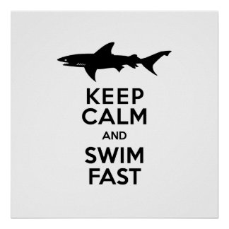 Funny Shark Warning - Keep Calm and Swim Fast Posters