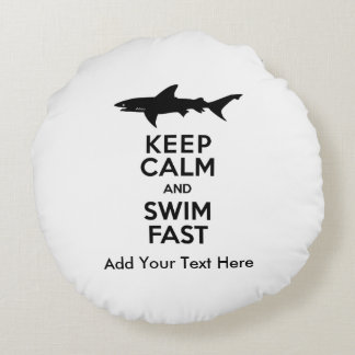 Funny Shark Warning - Keep Calm and Swim Fast Round Pillow