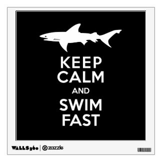 Funny Shark Warning - Keep Calm and Swim Fast Wall Sticker