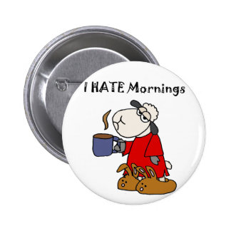 Funny Sheep Hates Mornings Cartoon Pinback Button