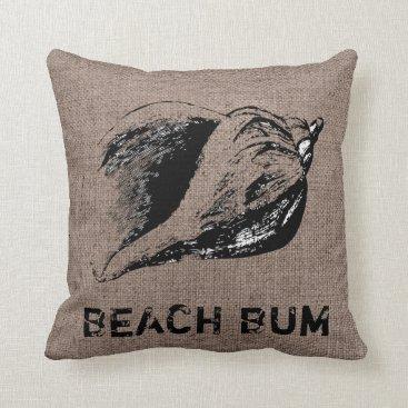Beach Themed Funny Shell Conch Burlap Beach Bum Indoor Pillow