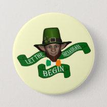 Funny shenanigans St Patrick's day Button