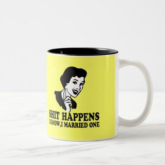 Funny shit happens Two-Tone coffee mug