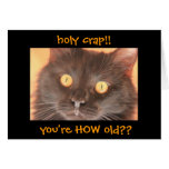 Funny Shocked Cat Birthday Card, Over the Hill Greeting Card