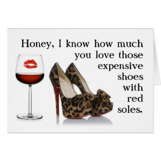 FUNNY SHOE AND RED WINE BIRTHDAY CARD