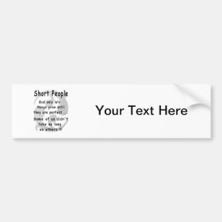 Funny Short People Revenge. Bumper Sticker