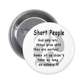 Funny Short People Revenge. Button