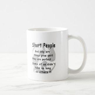 Funny Short People Revenge. Coffee Mug