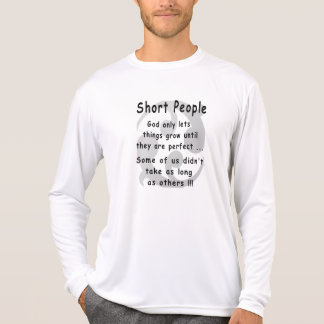 Funny Short People Revenge. T Shirt