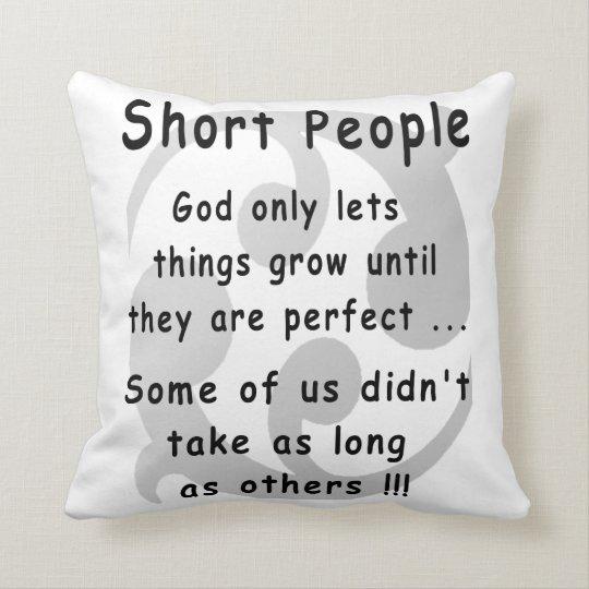 Funny Short People Revenge. Throw Pillow
