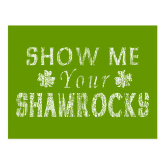 Funny Show Me Your Shamrocks Postcard