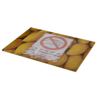 Funny Sign 'Do not touch mango' Cutting Board