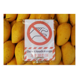 Funny Sign 'Do not touch mango' Large Business Card