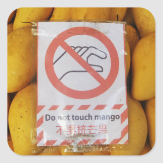 Funny Sign 'Do not touch mango' Square Sticker