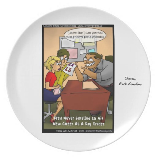 Funny Signed Day Trader Planet by Rick London Dinner Plates