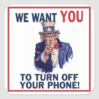Funny Silence Your Phone Uncle Sam Square Sticker