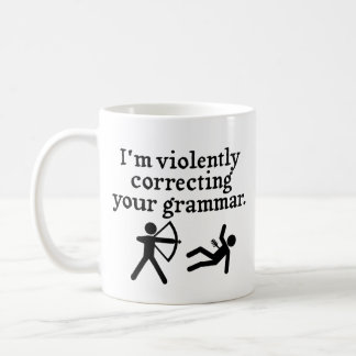 "Funny ""Silently Correcting Your Grammar"" Spoof Coffee Mug"