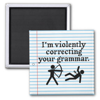 """Funny """"Silently Correcting Your Grammar"""" Spoof Refrigerator Magnet"""