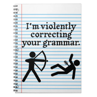 "Funny ""Silently Correcting Your Grammar"" Spoof Spiral Notebook"